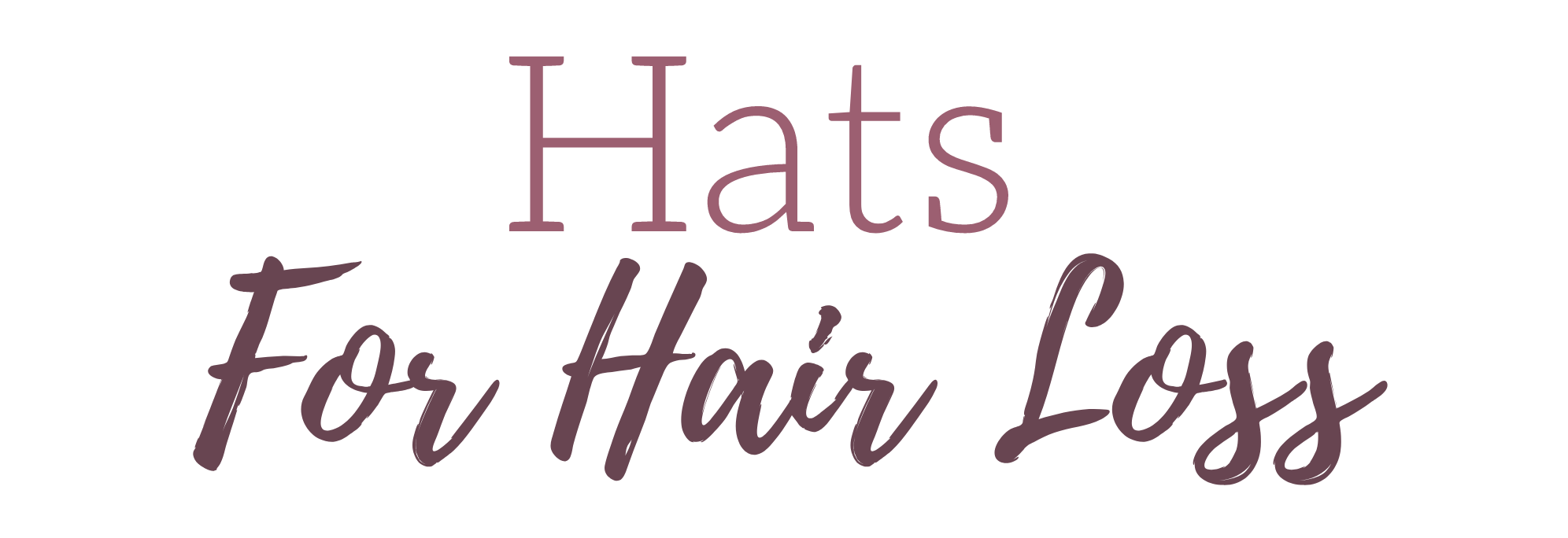 Hats for hair loss